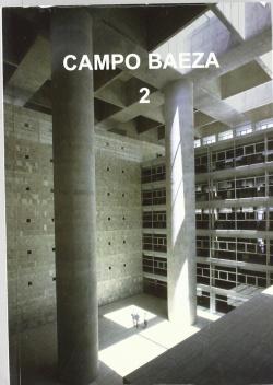 Alberto Campo Baeza II