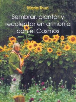 Sembrar plantar recolectar en armonía con el cosmos