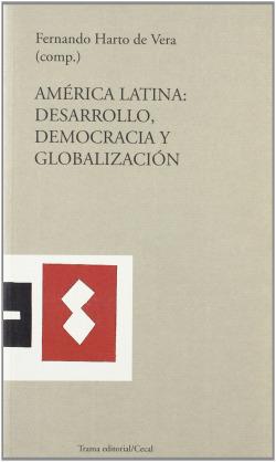 AMERICA LATINA: DESARROLLO, DEMOCRACIA Y GLOBALICACIÓN