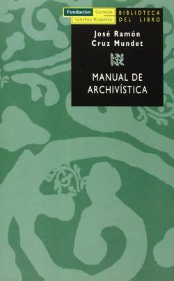 Manual de archivística.(2ªed)