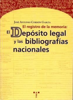 Registro de la memoria: depósito legal y bibliografías nacionales