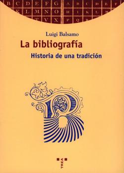BibliografÍa, la.historia de una traiciÓn
