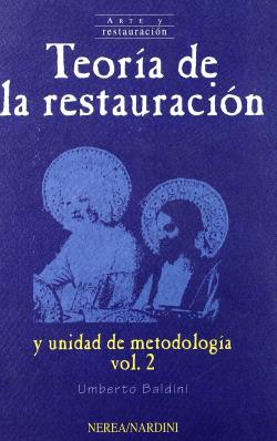 Teoría de la restauración y unidad de metodología