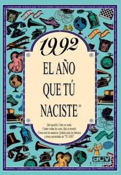 1992 El año que tu naciste