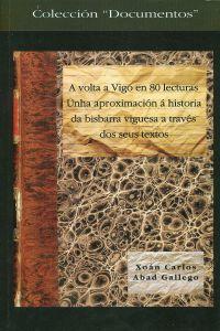 A volta a Vigo en 80 lecturas