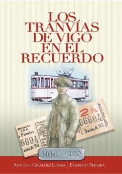 Los tranvías de Vigo en el recuerdo