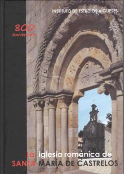 La iglesia románica de Santa María de Castrelos