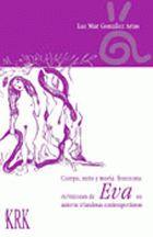 Cuerpo, mito y teoria feminista: re/visones de eva en autoras irlandesas contemporaneas
