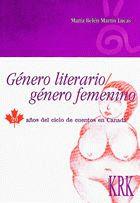 Genero literario/genero femenino. 20 años ciclo cuentos canadá