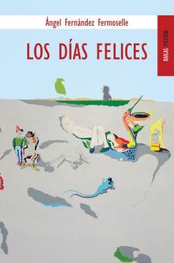 DIAS FELICES, LOS
