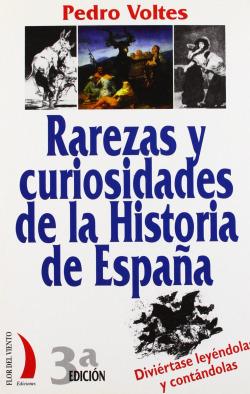 Rarezas curiosidades hª españa vt21