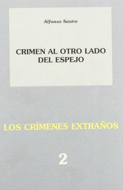 Crimen al otro lado del espejo;Los crímenes extraños 2