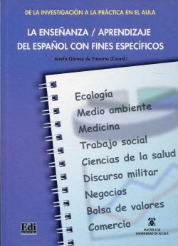 La enseñanza/aprendizaje del español con fines específicos