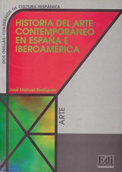 HA.ARTE CONTEMPORANEO ESPAÑA IBEROAMERICA/ARTE.DOS ORILLAS