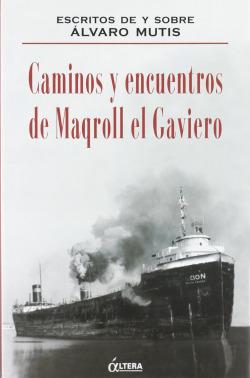 CAMINOS Y ENCUENTROS DE MAQROLL