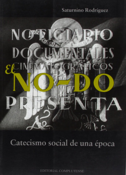 NO-DO.Catecismo social de una epoca