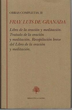 OBRAS CASTELLANAS TOMO II. ORACION Y MEDITACION