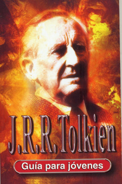 Guia Para Jovenes: J:R:R:Tolkien (Rustica)