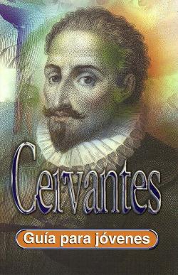 Guia Para Jovenes: Cervantes (Rustica)