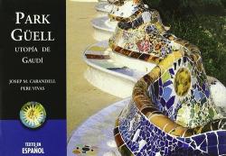 Park Güell, utopía de Gaudí