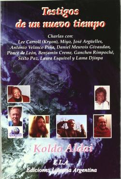 TESTIGOS DE UN NUEVO TIEMPO CHARLAS CON: LEE CARROLL (KRYON)