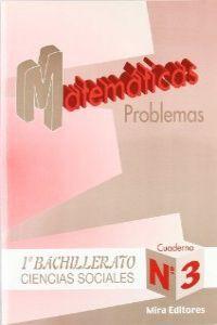 PROBLEMAS MATEMATICAS Nº3 (C.SOCIALES) BACHILLERATO