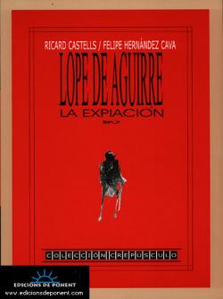 Lope De Aguirre: Expansión