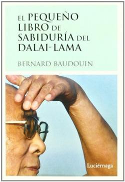 El pequeño libro de sabiduria del Dalai-Lama