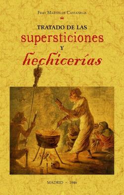 Tratado de las supersticiones y hechicerías