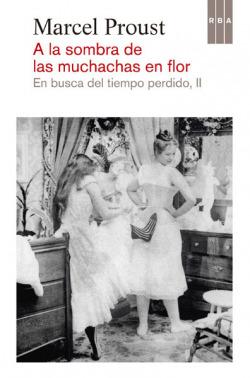 A LA SOMBRA DE LAS MUCHACHAS EN FLOR.