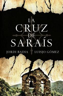 La cruz de Sarais