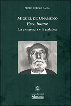 Miguel de Unamuno.Ecce homo:existencia y palabra
