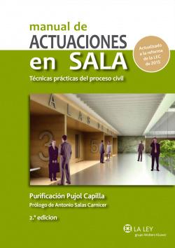 manual de actuaciones en sala técnicas practicas del proceso civil