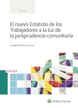 NUEVO ESTATUTO DE LOS TRABAJADORES A LA LUZ DE LA JURISPRUDENCIA