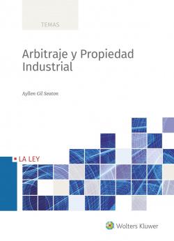 Arbitraje y Propiedad Industrial