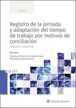 Registro de la jornada y adaptación del tiempo de trabajo por motivos de conciliación