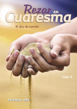 REZAR EN CUARESMA. CICLO A