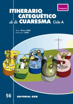 Itinerario catequético de la Cuaresma. Ciclo A