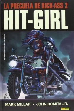 Hit-Girl. Precuela de Kick-Ass nº2