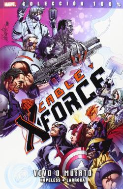 CABLE Y X-FORCE, 2 VIVO O MUERTO