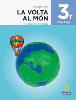 LA VOLTA AL MON 3R.PRIMARIA. PROJECTE CIENCIES SOCIALS