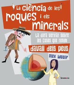 La ciència de les roques i els minerals