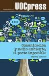 Comunicación y medio ambiente, el pacto imposible