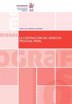La contraccion del derecho procesal penal