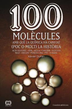 100 molecules amb que la quimica ha canviat (poc o molt) la historia