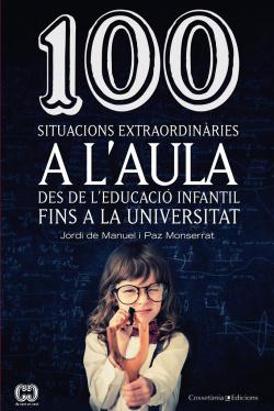 100 situacions extraordinàries a l'aula