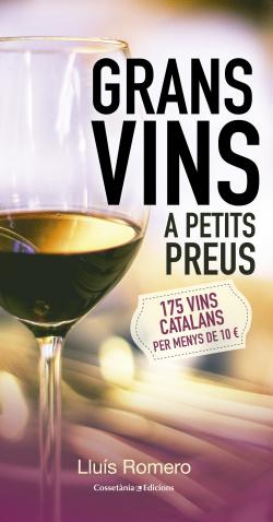 Grans vins a petits preus
