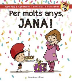 PER MOLTS ANYS JANA!