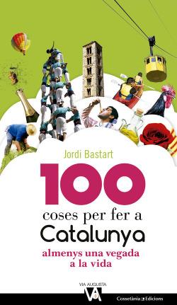 100 coses per fer a Catalunya almens una vegada a la vida