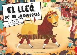 EL LLEÓ, REI DE LA DIVERSIÓ